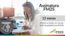 Assinatura FM2S | 12 meses
