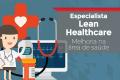 Especialista Lean Healthcare