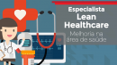 Especialista Lean Healthcare