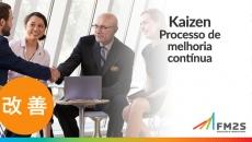 Kaizen - Processo de Melhoria Contínua