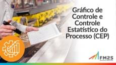 Gráfico de Controle e Controle Estatístico do Processo (CEP)