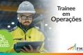 Plano de Desenvolvimento FM2S | Trainee em Operações