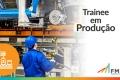 Plano de Desenvolvimento FM2S | Trainee em Produção