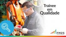 Plano de Desenvolvimento FM2S | Trainee em Qualidade