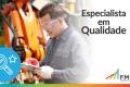 Plano de Desenvolvimento FM2S | Especialista em Qualidade