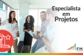 Plano de Desenvolvimento FM2S | Especialista em Projetos