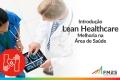 Introdução ao Lean Healthcare