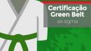 BLACK FRIDAY: Certificação Green Belt | 30% OFF