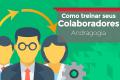 Como treinar seus colaboradores