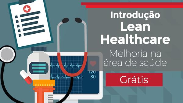 Introdução Lean Healthcare