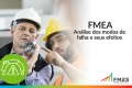 FMEA - Análise dos Modos de Falha e seus Efeitos