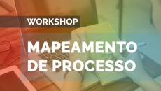 Workshop FM2S - Mapeamento de Processos