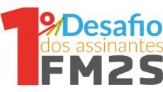 Desafio dos Assinantes FM2S
