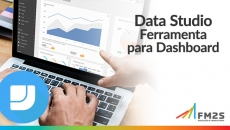 Data Studio - Ferramenta para Dashboard