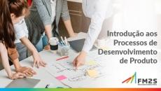 Introdução aos Processos de Desenvolvimento de Produto
