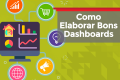 Como Elaborar Bons Dashboards