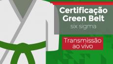 Certificação Lean Seis Sigma Green Belt  Junho/2020 | Transmissão Ao Vivo Semanal