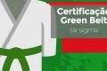 Certificação Especialista Lean Seis Sigma Green Belt